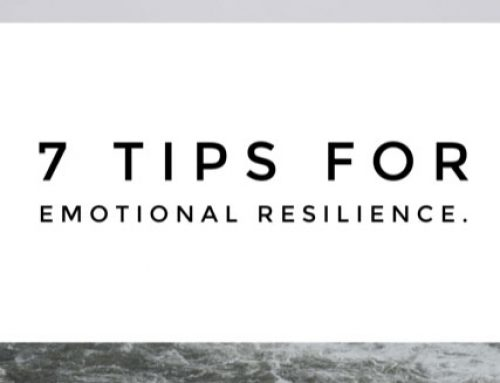 7 Tips for emotional resilience